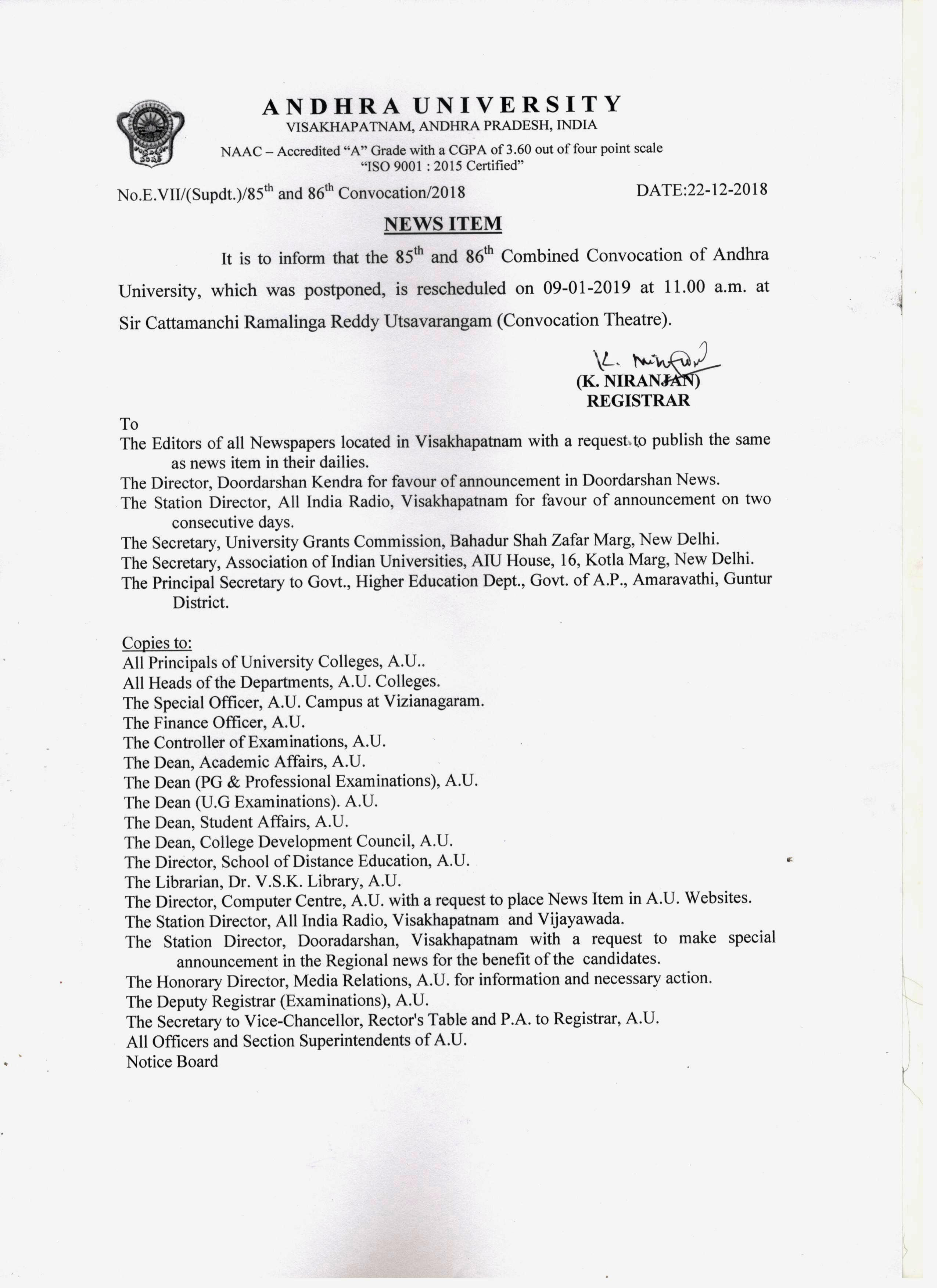 24122018 it is to inform that the 85th 86th combined convocation of andhra university which was postponed is rescheduled on 09 01 2019 at 1100